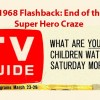 Flashback 1968 – The End of Super Hero Programming and Ideal Captain Action